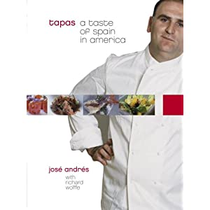 tapas: a taste of spain in america, by jose andres