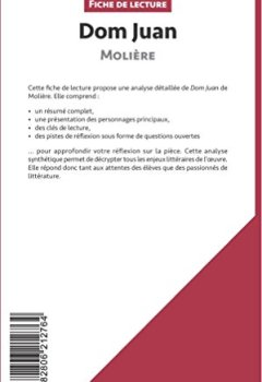 Livres Couvertures de Dom Juan de Molière (Fiche de lecture): Résumé Complet Et Analyse Détaillée De L'oeuvre