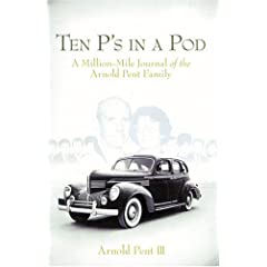 Ten Ps in a Pod by Arnold Pent III