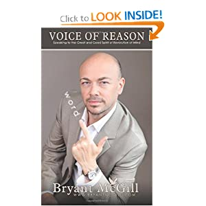 Voice of Reason: Speaking to the Great and Good Spirit of Revolution of Mind