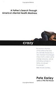 """Cover of """"Crazy: A Father's Search Throug..."""