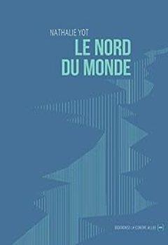 Livres Couvertures de Le Nord Du Monde