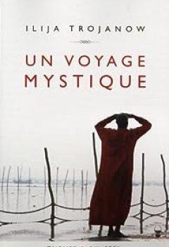 Livres Couvertures de Un Voyage Mystique