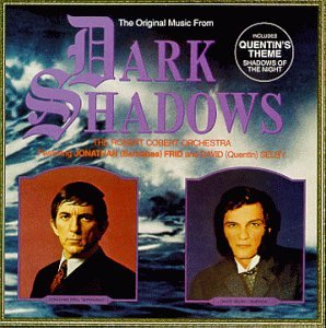 The Original Music From Dark Shadows (Television Series Soundtrack - Deluxe Edition)