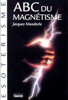 Livres Couvertures de ABC Du Magnétisme