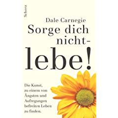 Buch Sorge Dich nicht, lebe! (Quelle: amazon)