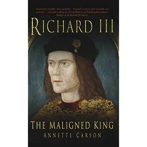 Richard III: Maligned King