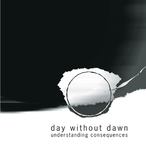Day Without Dawn-Understanding Consequences-Advance-CD-FLAC-2008-FORSAKEN Download