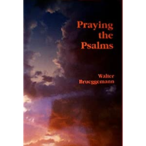 Praying the Psalms by Walter Bruggemann