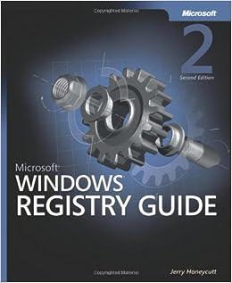 Microsoft Windows Registry Guide [2nd Edition] - Jerry Honeycutt