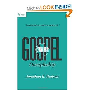 Gospel-Centered Discipleship (Re: Lit Books)