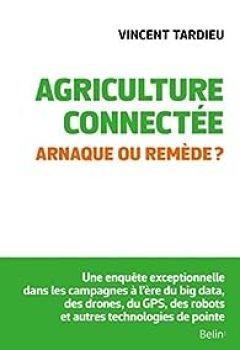 Livres Couvertures de Agriculture Connectée   Arnaque Ou Remède ?