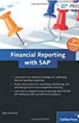 Financial Reporting with SAP, 2nd Edition: Maximize your financial reporting skills! by Zylin Korkmaz (1-Sep-2011) Hardcover