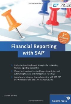 Livres Couvertures de Financial Reporting with SAP, 2nd Edition: Maximize your financial reporting skills! by Zylin Korkmaz (1-Sep-2011) Hardcover