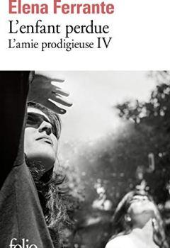 Livres Couvertures de L'amie prodigieuse, IV:L'enfant perdue: Maturité, vieillesse