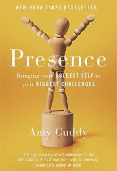 Livres Couvertures de Presence: Bringing Your Boldest Self to Your Biggest Challenges