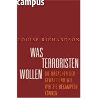 Richardson, Louise: Was Terroristen wollen