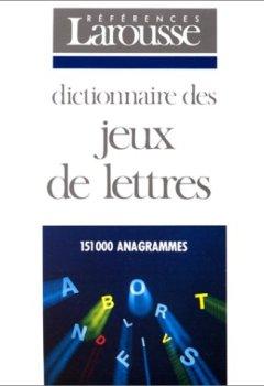 Telecharger Dictionnaire des jeux de lettres de Collectif