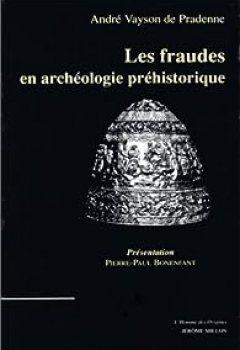 Livres Couvertures de Les Fraudes En Archéologie Préhistorique
