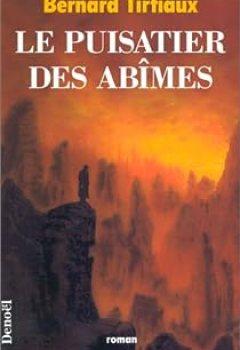 Livres Couvertures de Le Puisatier Des Abîmes