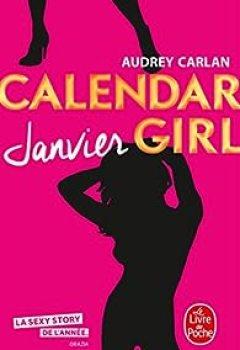 Livres Couvertures de Calendar Girl, Tome 1 : Janvier