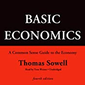 Basic Economics, Fourth Edition: A Common Sense Guide to the Economy | [Thomas Sowell]