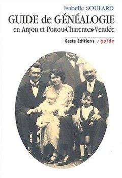 Livres Couvertures de Guide de généalogie en Anjou et Poitou-Charentes-Vendée