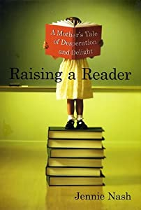 "Cover of ""Raising a Reader: A Mother's Ta..."