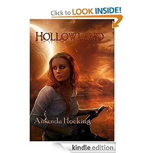 Hollowland (The Hollows, #1)
