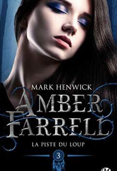 Livres Couvertures de Amber Farrell, T3 : La piste du loup