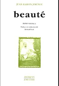 Livres Couvertures de Beauté (en Vers) (1917 1923) : Belleza (en Verso) : Edition Bilingue Français Espagnol