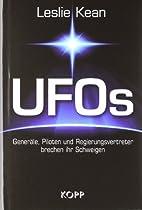 UFOs - Generäle, Piloten und Regierungsvertreter brechen ihr Schweigen