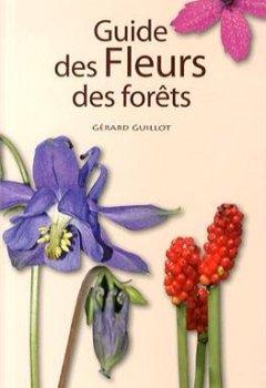 Livres Couvertures de Guide des fleurs des forêts