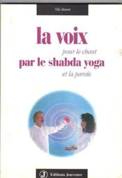 Nils Daum La Voix Par Le Shabda Yoga Pour Le Chant Et La Parole
