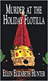 MURDER AT THE HOLIDAY FLOTILLA (Magnolia Mystery Series)