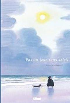 Livres Couvertures de Pas Un Jour Sans Soleil