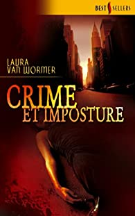 Crime et imposture par Van Wormer