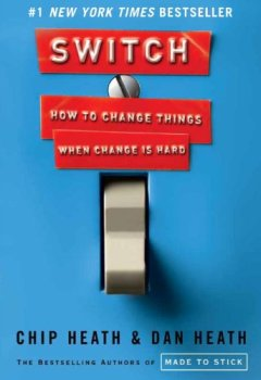 Livres Couvertures de Switch: How to Change Things When Change Is Hard