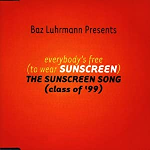 "Cover of ""Everybodys Free (To Wear Sunscr..."