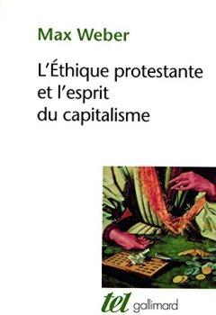 Livres Couvertures de L'éthique protestante et l'esprit du capitalisme, suivi d'autres essais