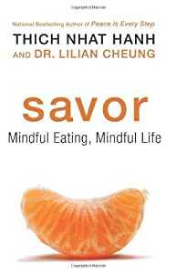 "Cover of ""Savor: Mindful Eating, Mindful ..."