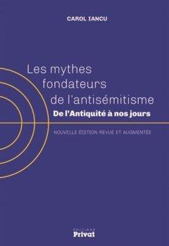 Livres Couvertures de Les mythes fondateurs de l'antisémitisme : De l'Antiquité à nos jours