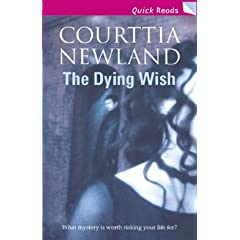 The Dying Wish (Quick Reads)