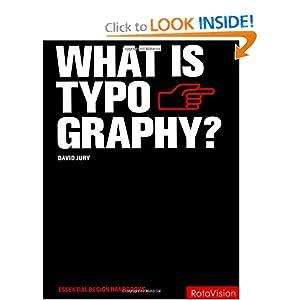 What is Typography? (Essential Design Handbooks)