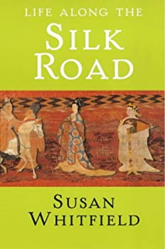 """Cover of """"Life Along the Silk Road"""""""