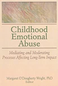 "Cover of ""Childhood Emotional Abuse: Medi..."