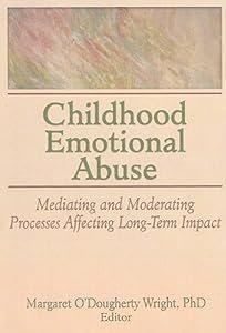 "Cover of ""Childhood Emotional Abuse: Medi..."