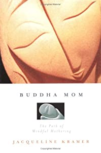 "Cover of ""Buddha Mom"""