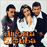 Dirotta Su Cuba