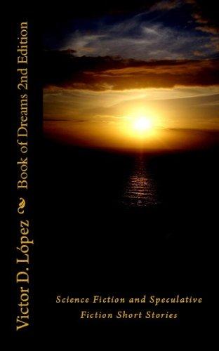 http://www.amazon.com/Book-Dreams-2nd-Science-Speculative-ebook/dp/B005A1GQNO/ref=la_B001KMII74_1_3?s=books&ie=UTF8&qid=1387646673&sr=1-3